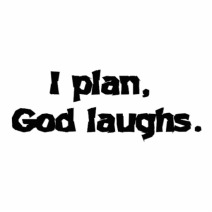 i_plan_god_laughs_cut_outs-rbb85afee67294a78853b22616b0757f0_x7saw_8byvr_512